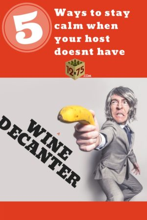 How To Decant Wine Without A Decanter – 5 Different Ways