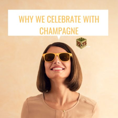 why we celebrate with champagne