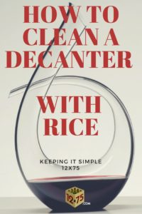 how to clean a decanter with rice